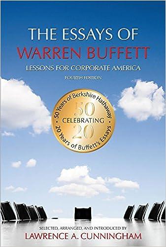 Amazon com: The Essays of Warren Buffett: Lessons for Corporate