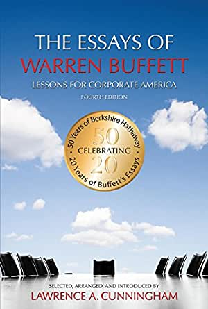 the essays of warren buffett lessons for corporate america Essays of warren buffett lessons for corporate america book review peter warren buffett on investment strategy.
