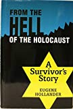 From Hell of the Holocaust, Eugene Hollander, 0881256870