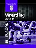 2013-14 NFHS Wrestling Rules Book