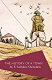 img - for The History of a Town (Apollo Library) book / textbook / text book