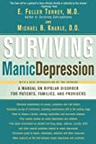 Surviving Manic Depression, E. Fuller Torrey and Michael B. Knable, 0465086640