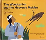 The Woodcutter and the Heavenly Maiden and the Fire Dogs, Duance Vorhees, Mark Mueller, 093087871X