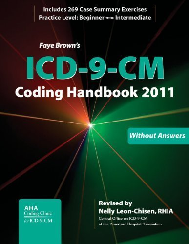 ICD-9-CM Coding Handbook, With Answers, 2011 Revised Edition (ICD-9-CM CODING HANDBOOK WITH ANSWERS (FAYE BROWN'S)) By Faye Brown pdf epub