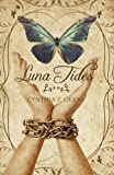 Luna Tides, Cynthia Cerny, 160247138X