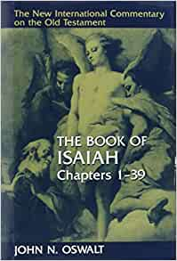 The Book of Isaiah, Chapters 1-39 (The New International