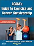ACSM's Guide to Exercise and Cancer Survivorship presents the science behind the benefits of exercise for cancer survival and survivorship as well as the application of that science to the design or adaptation of exercise programs for ca...