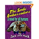 The Smile Ambassadors: A Novel For All Humans (The Smile Adventures Book 1)