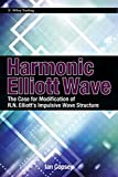 ELLIOTT WAVE- THE CASE FOR MODIFICATION OF R.N. ELLIOTT'S IMPULSIVE WAVE STRUCTURE