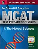 McGraw-Hill Education MCAT Biological and Biochemical Foundations of Living Systems 2015, Cross-Platform Edition: Biology, Biochemistry, Chemistry, and Physics Review
