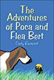 The Adventures of Poca and Flea Bert, Cindy Rapoport, 1606729012