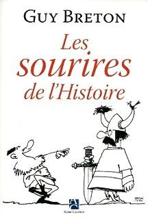 Les sourires de l'Histoire, Breton, Guy