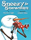 Sneezy the Snowman, by Maureen Wright