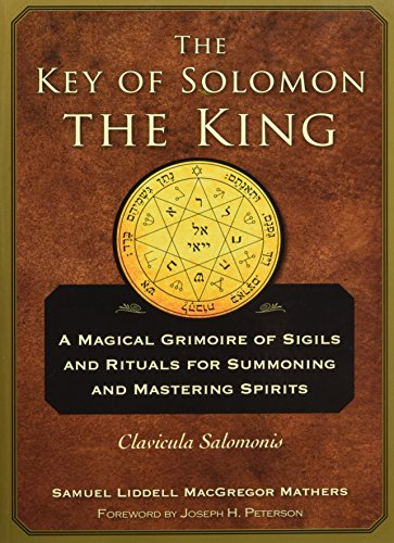 The Key of Solomon the King: Clavicula Salomonis (The Lesser Key Of Solomon The King)