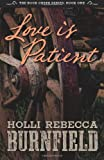 Love Is Patient (second Edition), Holli Burnfield, 1490369732