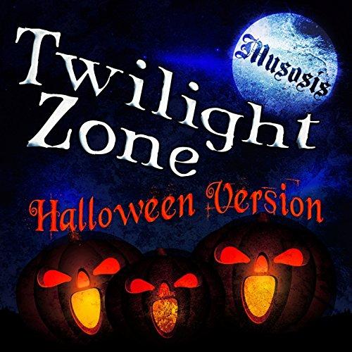 Twilight Zone (Halloween Version) ()