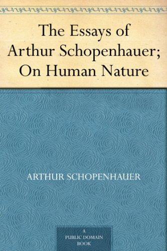 Amazon.com: The Essays of Arthur Schopenhauer; On Human Nature eBook ...