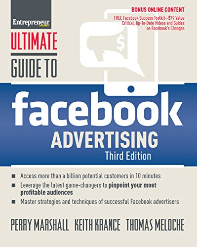 Ultimate Guide to Facebook Advertising: How to Access 1 Billion Potential Customers in 10 Minutes (Ultimate Series) cover