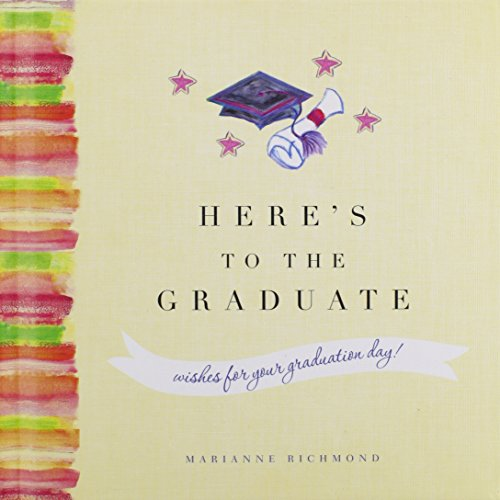 Here's to the Graduate -