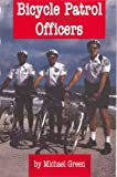 Bicycle Patrol Officers, Michael Green, 0736801863