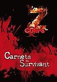 7ème Cercle - Z-Corps : Carnets du Survivant