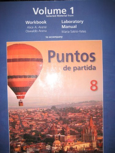 Selected Material from Workbook Laboratory Manual to accompany Puntos de partida 8 (Volume 1)