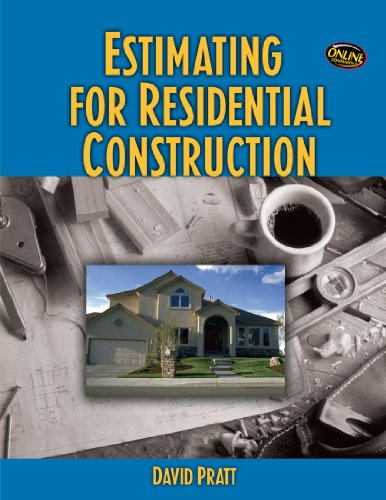 Estimating for Residential Construction