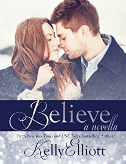 Believe (Wanted Series) by [Elliott, Kelly]
