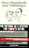 img - for Since Stanislavski and Vakhtangov: The Method As a System for Today's Actor by Parke, Lawrence (March 1, 1986) Paperback book / textbook / text book