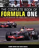 The Complete Book of Formula One, Simon Arron and Mark Hughes, 0760334560