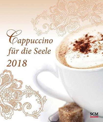 Cappuccino für die Seele - Postkartenkalender 2018