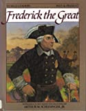 Frederick the Great, Mary Kittredge, 0877545251