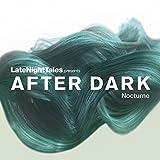 After Dark: Nocturne