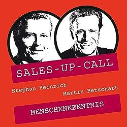 Menschenkenntnis (Sales-up-Call)
