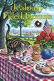 Jealousy Filled Donuts (A Deputy Donut Mystery Book 3)