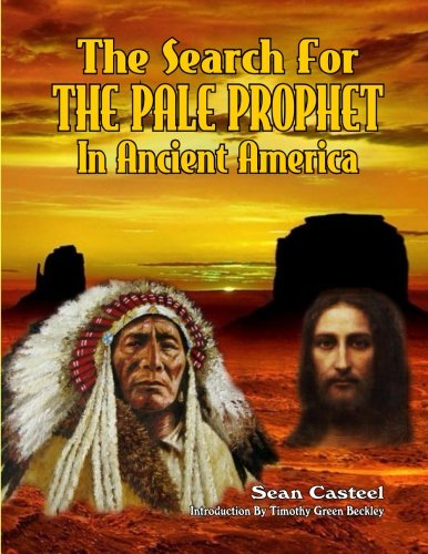 Download The Search For The Pale Prophet In Ancient America pdf epub