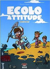 Ecolo Attitude par Waltch