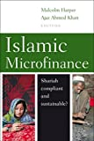 img - for Islamic Microfinance: Shari'ah Compliant and Sustainable? book / textbook / text book