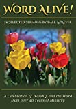 img - for Word Alive!: 52 Selected Sermons By Dale A. Meyer book / textbook / text book