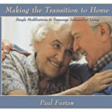 img - for Making the Transition to Home: Simple Modifications to Encourage Independent Living book / textbook / text book