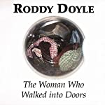 The Woman Who Walked into Doors | Roddy Doyle