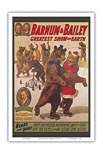 Barnum & Bailey Circus - Greatest Show on Earth - Bears That Dance - Vintage Circus Poster c.1916 - Master Art Print - 12in x 18in