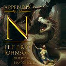 Appendix N: The Literary History of Dungeons & Dragons Audiobook by Jeffro Johnson Narrated by Brandon Porter