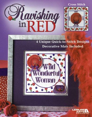 Ravishing in Red  (Leisure Arts #3790)