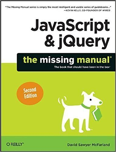 Javascript and jquery: the missing manual: david sawyer mcfarland.