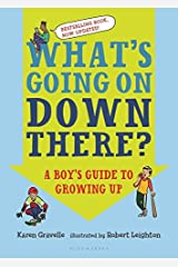 What's Going on Down There?: A Boy's Guide to Growing Up Paperback