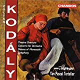 Zoltan Kodaly: Theater Overture / Concerto for