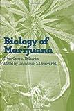 The Biology of Marijuana: From Gene to Behavior