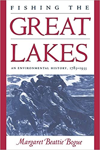 1783 An Environmental History 1933 Fishing the Great Lakes