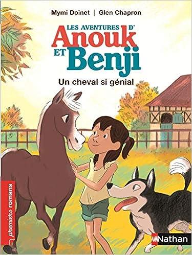 Anouk Et Benji Un Cheval Si Genial Roman Enquete De 7 A